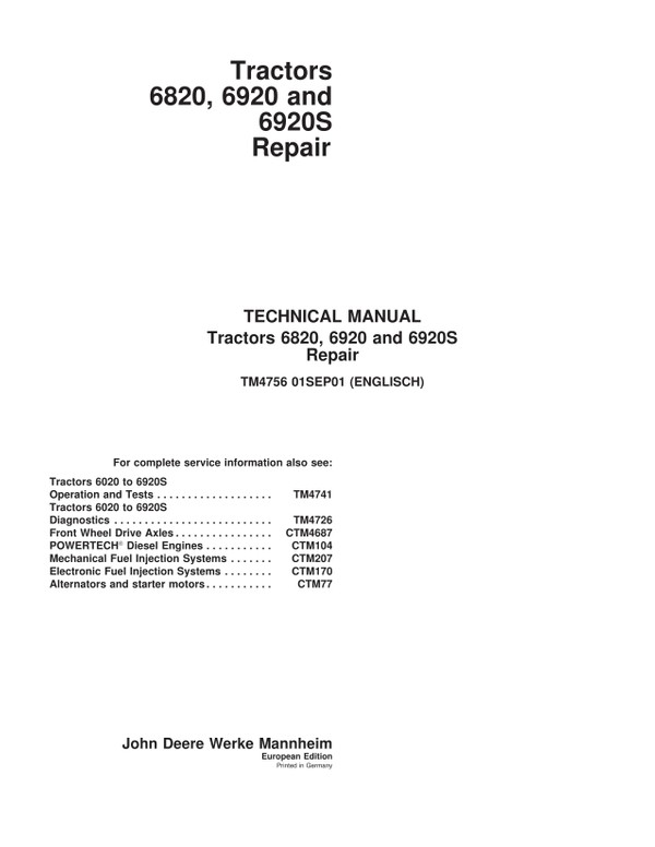 John Deere 6820 6920S  -  technical manual  -  TM4756  -  english  -  1250 pages