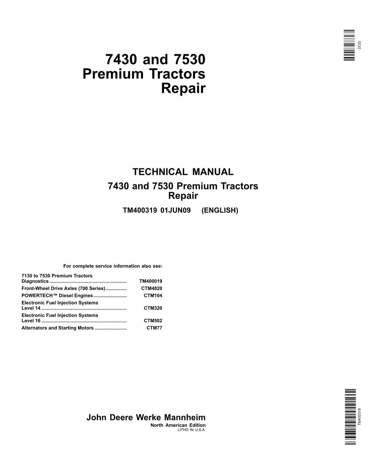 John Deere 7430 7530 Premium tractors - technical manual - TM400319 - 1054  pages - english