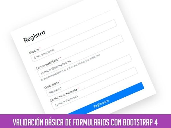 Validación básica de formularios para Bootstrap 4
