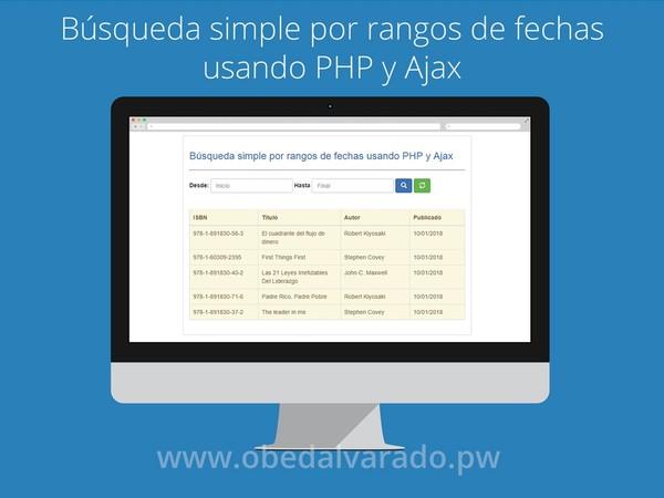 Búsqueda simple por rangos de fechas usando PHP y Ajax