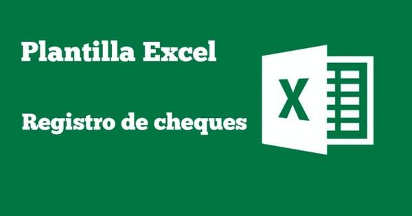 Plantilla Excel – Registro de cheques