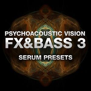 PAV FX & Bass Vol. 3 (SERUM PRESETS)