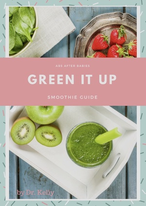 Green It Up Smoothie Guide