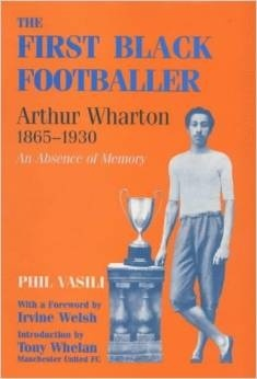 The First Black Footballer