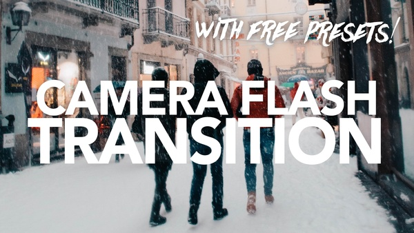 Camera Flash Transition Presets