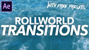 Rollworld Transitions for After Effects! - FULL VERSION