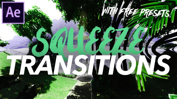 Squeeze Transition - After Effects Preset