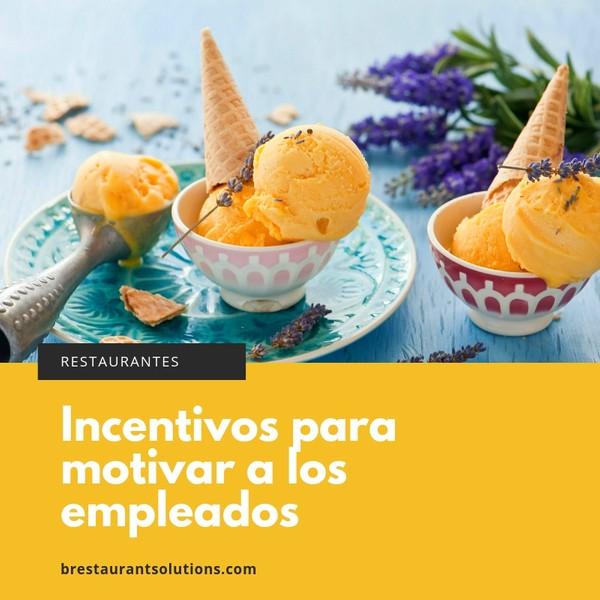 Restaurantes Ideas de incentivos para motivar a los empleados