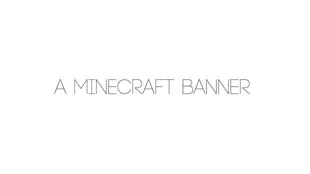 A Minecraft Banner