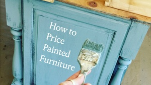 How to Price Painted Furniture