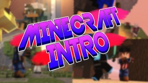 Minecraft Intro/Outro (OPEN) (0/2)