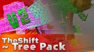 Tree Pack V2 - TheShift