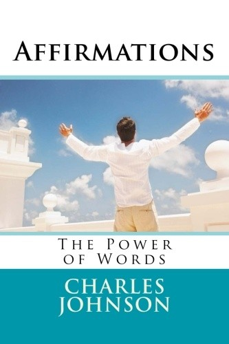 Affirmations The Power of Words