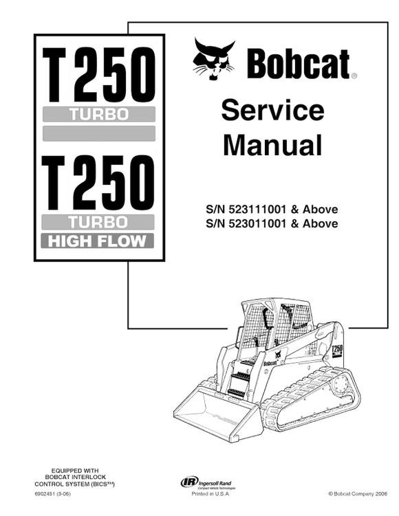 Bobcat T250 Turbo, T250 Turbo Highflow, OEM Workshop Service Repair and  Parts Manuals