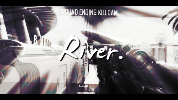 River. #eRa150K Project File!