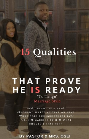 15 Qualities that Prove He is Ready