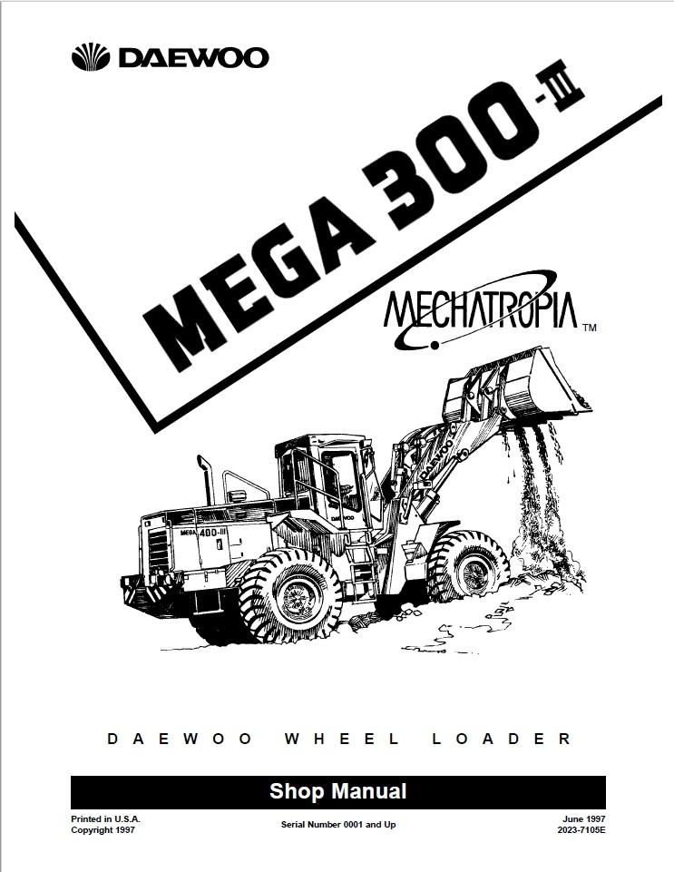 Doosan Daewoo Shop Manual Mega 300-III 0001 and up Whe