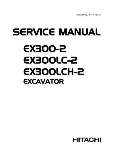 Hitachi Technical Manual + Workshop Manual EX300-2, EX