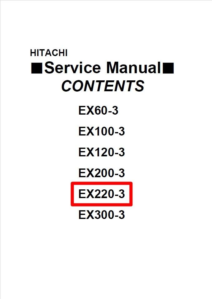 Hitachi Technical Manual + Workshop Manual EX220-3, EX