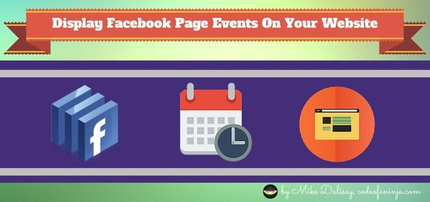 LEVEL 1 - Display Facebook EVENTS on Website