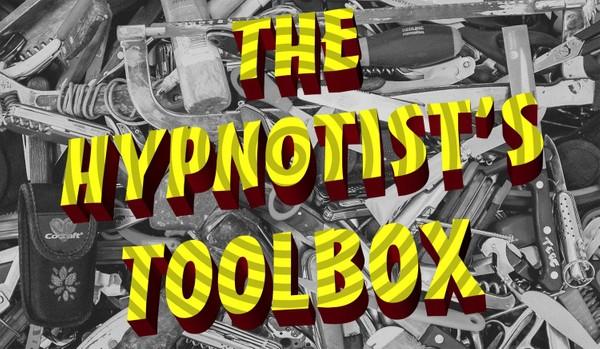 THE HYPNOTIST'S TOOL BOX