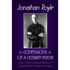 CONFESSION'S OF A CELEBRITY PSYCHIC