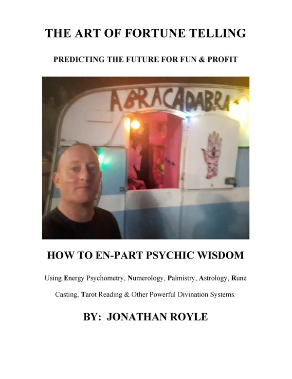 The Art of Fortune Telling - How to Predict the Future for Fun & Profit