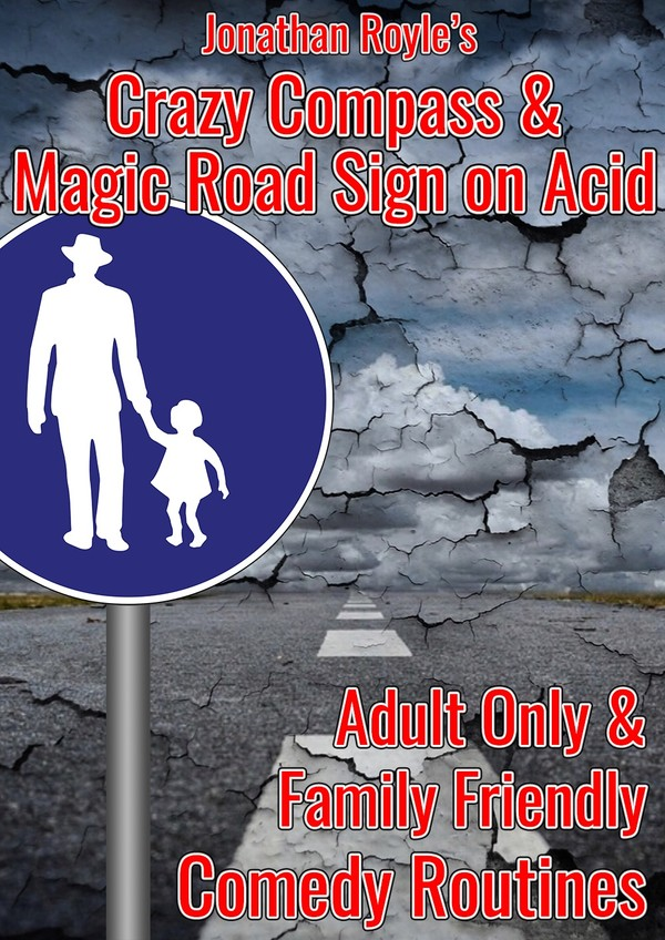 THE CRAZY COMPASS & MAGIC ROAD SIGN ON ACID