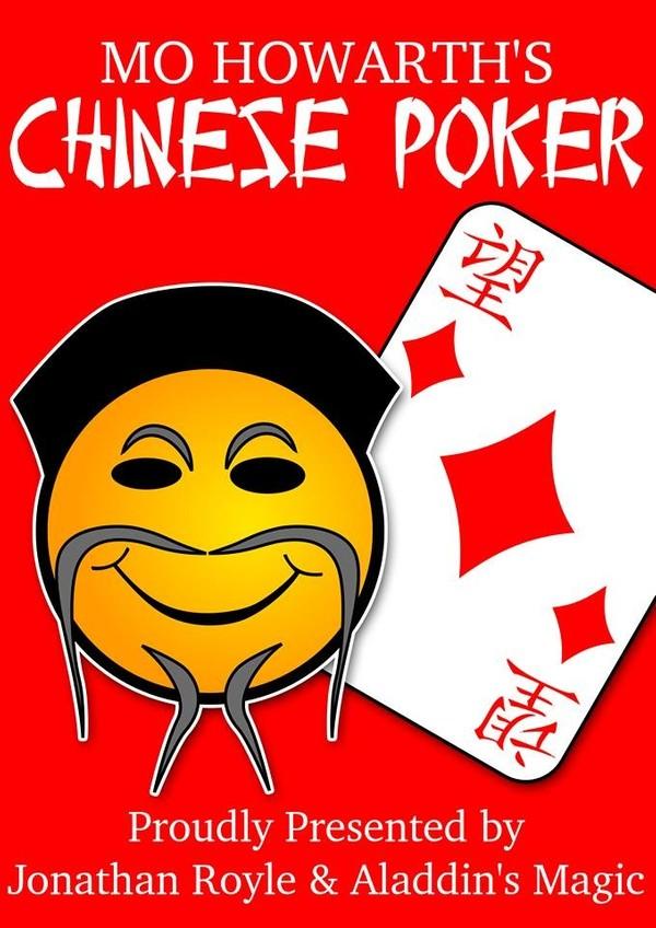 "MO HOWARTH'S LEGENDARY  ""CHINESE POKER"""