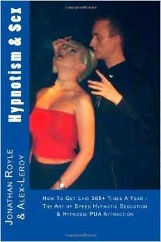HYPNOTISM & SEX - THE ART OF SPEED HYPNOTIC SEDUCTION PUA TECHNIQUE'S