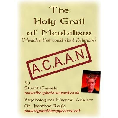 THE HOLY GRAIL OF MENTALISM - ACAAN - THE BERGLAS EFFECT