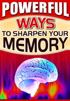 POWERFUL WAY'S TO SHARPEN YOUR MEMORY