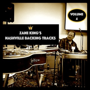 Zane King's Nashville Backing Tracks Volume Four