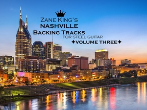 Zane King's Nashville Backing Tracks Volume Three