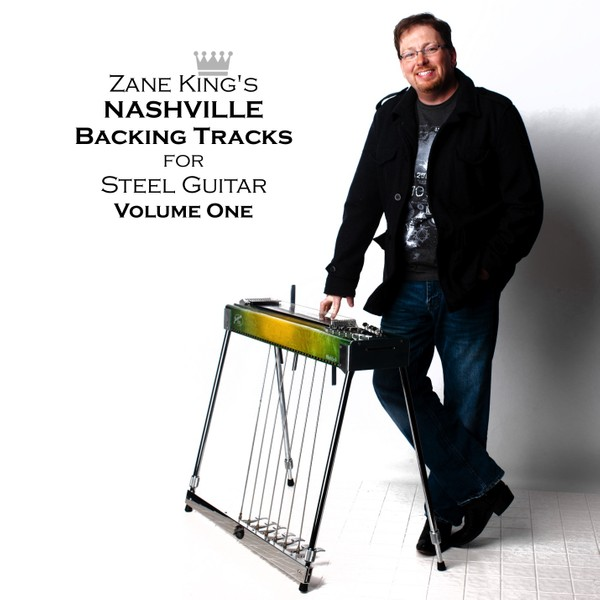 Zane King's Nashville Backing Tracks for Steel Guitar Download : Volume One