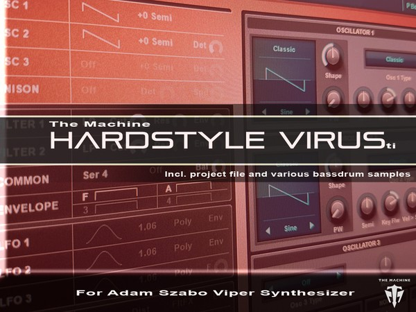 The Machine Hardstyle Virus Ti for Adam Szabo Viper