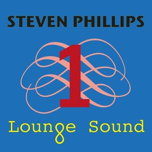 Steven Phillips - Lounge Sound 1