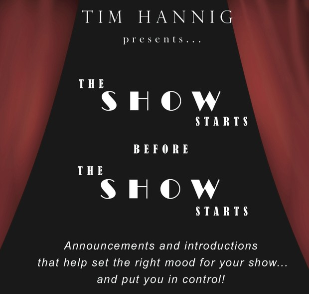 The Show Starts Before the Show Starts audio announcements & introductions