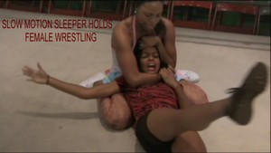 Women Fictitious Wrestling 2009-2012 Slow Motion Sleeper Holds Compilations