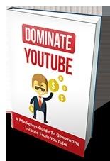 Dominate Youtube