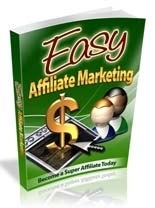 Easy Affiliate Marketing