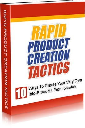 Rapid Product Creation Tactics! (Including Master Resell Right)