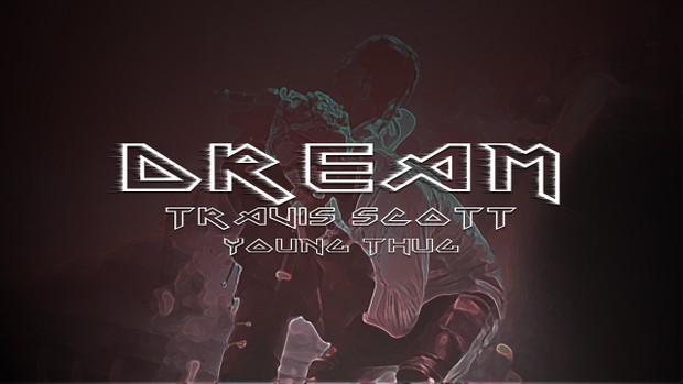 FREE] Travis Scott x Young Thug Type Beat - DREAM | M - matias