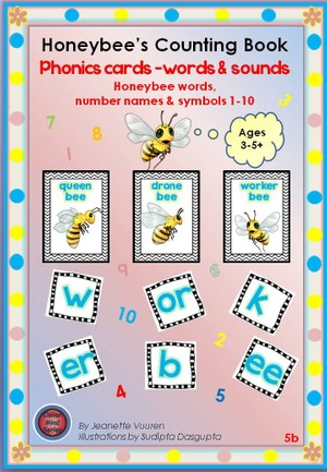 PHONICS FLASH CARDS: HONEYBEE WORDS & PICTURES, NUMBERS 1 - 10 JEANETTE VUUREN:5b COLORED