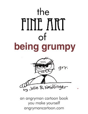 The Fine Art Of Being Grumpy