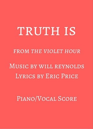Truth Is - Piano/Vocal