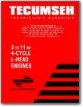 Tecumseh 3 to 11 hp 4 Cycle L Head Engine Technicians Handbook Models Several Models