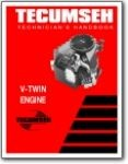 Tecumseh V Twin Engine Technicians Handbook