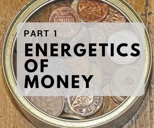 Energetics of Money Part 1