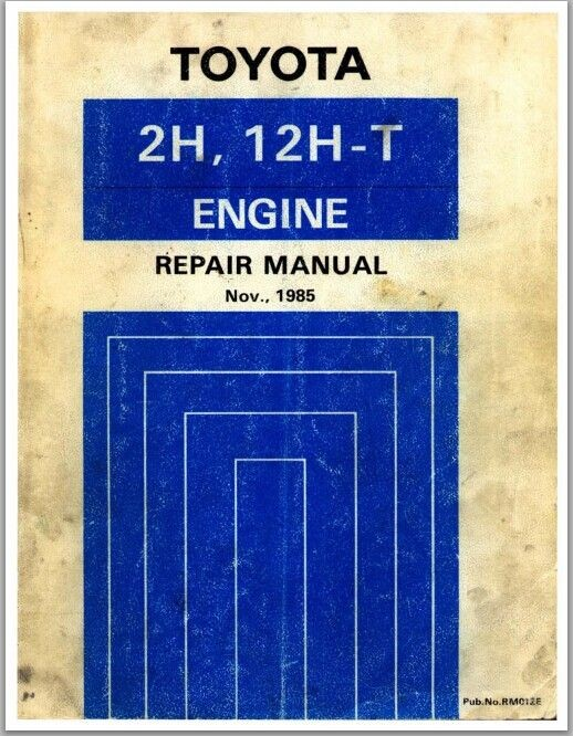 Toyota 2h and 12H-T engine repair manual applicable models HJ60, 61, 75 series
